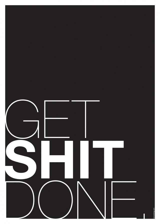 poster-2012-get-shit-done